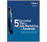 5 Tips for App Marketing with Facebook